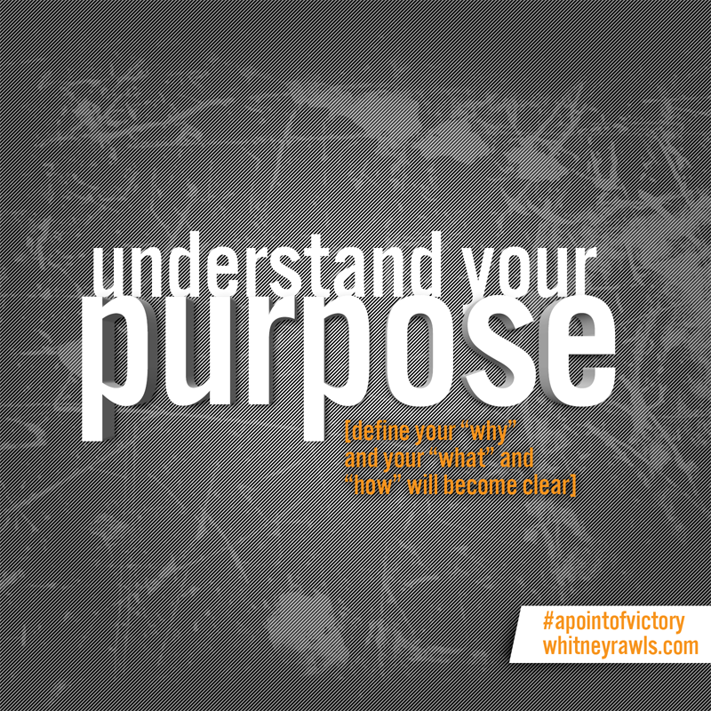 understand-your-purpose